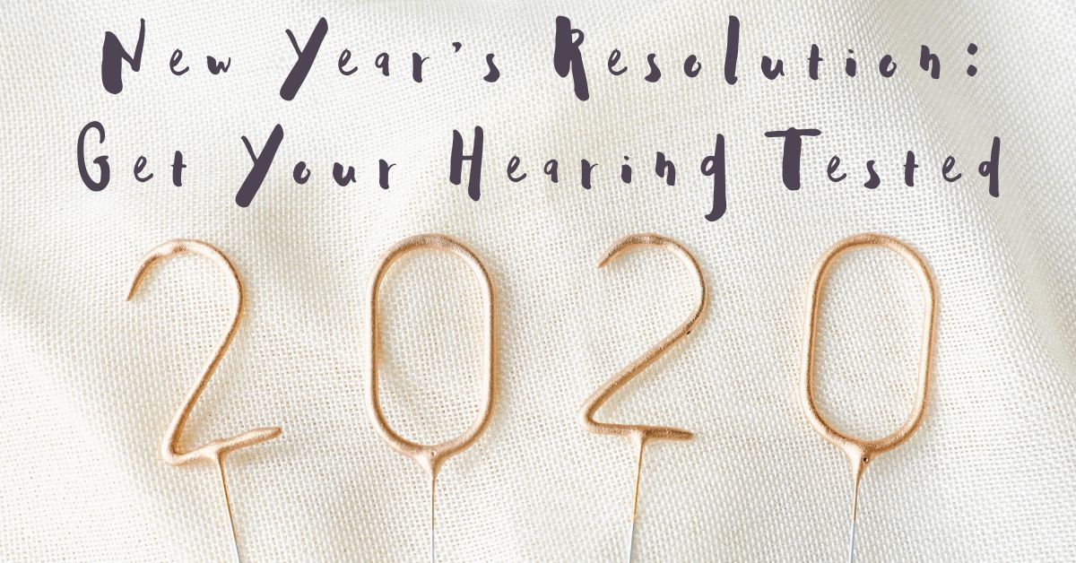 New Year's Resolution: Get Your Hearing Tested