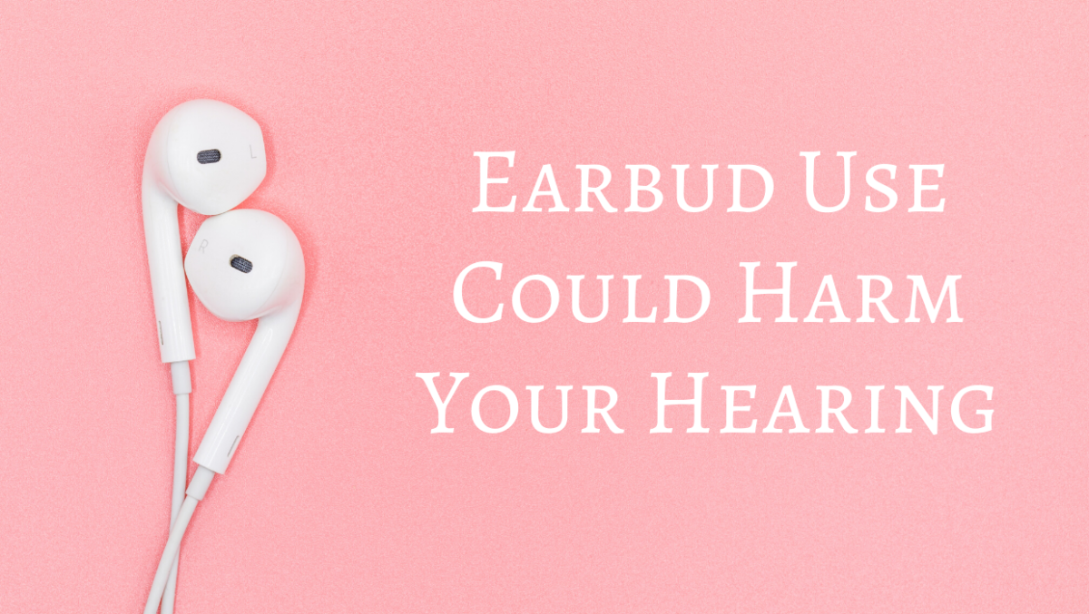 Earbuds and Your Hearing Health