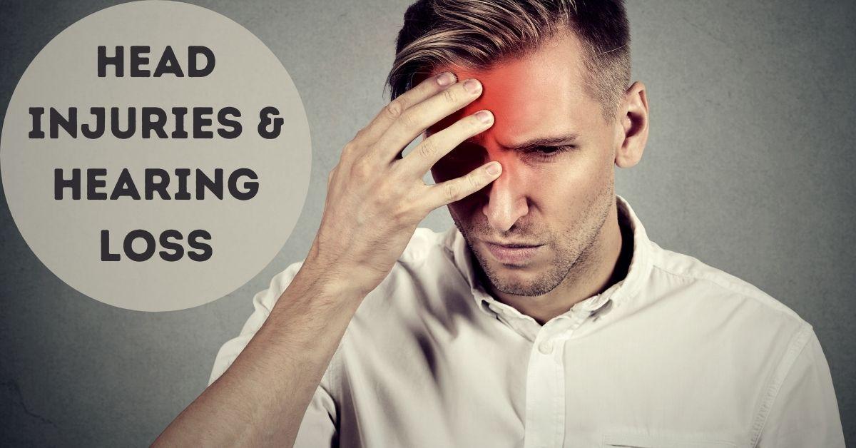 Head Injuries & Hearing Loss